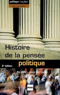 Histoire de la pensée politique : fin XVIIIe-début XXIe siècle