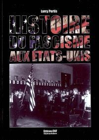 Histoire du fascisme aux Etats-Unis