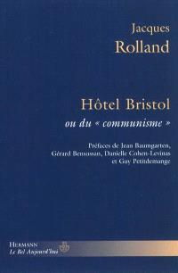 Hôtel Bristol ou Du communisme