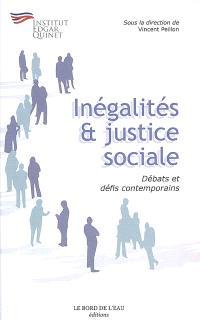 Inégalités et justice sociale : débats et défis contemporains