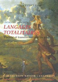 Introduction aux langages totalitaires : théorie et transformations du récit