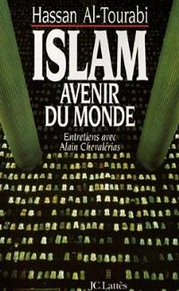 Islam, avenir du monde : entretiens avec Alain Chevalérias
