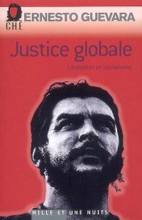 Justice globale : libération et socialisme; Ces paroles de combat