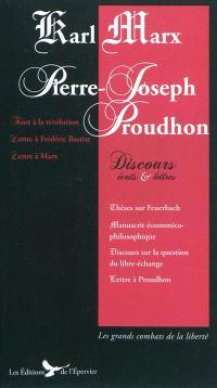 Karl Marx, Pierre-Joseph Proudhon : discours, articles et lettres