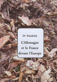 L'Allemagne et la France devant l'Europe