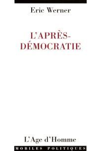 L'après-démocratie