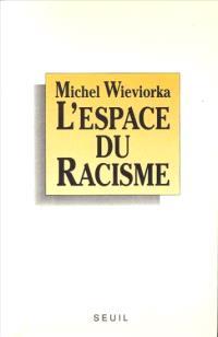 L'Espace du racisme