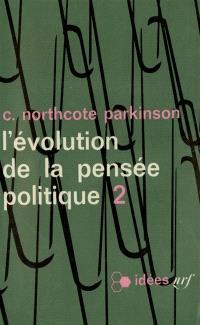 L'Evolution de la pensée politique