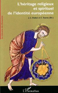 L'héritage religieux et spirituel de l'identité européenne