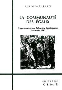 La communauté des égaux : le communisme néo-babouviste dans la France des années 1840