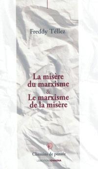 La misère du marxisme & le marxisme de la misère