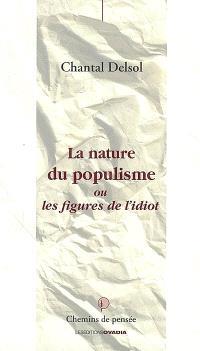 La nature du populisme ou Les figures de l'idiot
