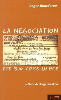 La négociation : été 1940, crise au PCF
