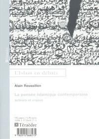 La pensée islamique contemporaine : acteurs et enjeux
