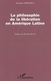 La philosophie de la libération en Amérique latine : l'autre Occident