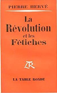La Révolution et les fétiches