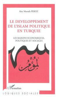 Le développement de l'islam politique en Turquie : les raisons économiques, politiques et sociales