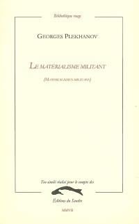 Le matérialisme militant : materialismus militans