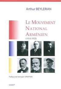Le mouvement national arménien, 1914-1923