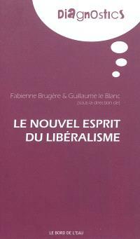 Le nouvel esprit du libéralisme