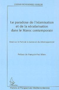 Le paradoxe de l'islamisation et de la sécularisation dans le Maroc contemporain