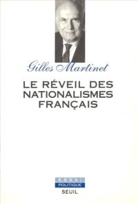 Le Réveil des nationalismes français