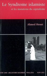 Le syndrome islamiste et les mutations du capitalisme