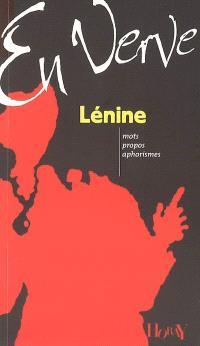 Lénine en verve : mots, propos, aphorismes