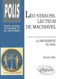 Léo Strauss, lecteur de Machiavel : la modernité du mal