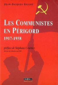 Les communistes en Périgord, 1917-1958