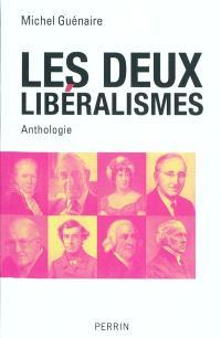 Les deux libéralismes : anthologie