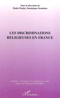 Les discriminations religieuses en France : situation à partir des Eglises chrétiennes d'expression africaine : actes du premier collloque