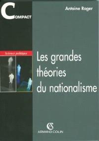 Les grandes théories du nationalisme