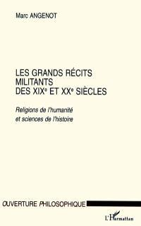 Les grands récits militants des XIXe et XXe siècles : religions de l'humanité et sciences de l'histoire
