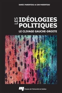 Les idéologies politiques  : le clivage gauche-droite