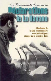 Les première et deuxième déclarations de La Havane : manifestes de la lutte révolutionnaire dans les Amériques adoptés par le peuple de Cuba
