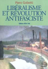 Libéralisme et révolution antifasciste