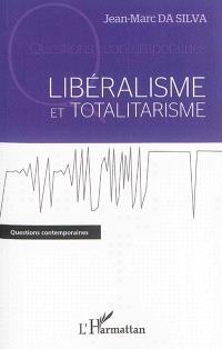 Libéralisme et totalitarisme