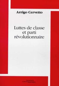 Luttes de classe et parti révolutionnaire