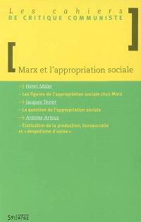 Marx et l'appropriation sociale