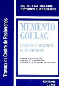 Mémento goulag : mémoire et jugement du communisme : actes de la journée d'étude