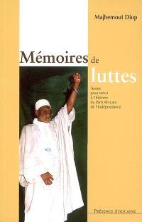 Mémoires de luttes : textes pour servir à l'histoire du Parti africain de l'indépendance