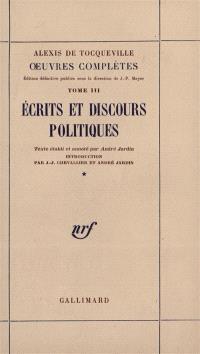Oeuvres complètes. Volume 3-1, Ecrits et discours politiques