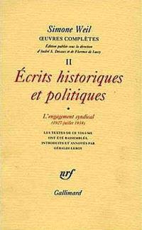 Oeuvres complètes, Volume 2, Ecrits historiques et politiques. Volume 1, L'engagement syndical (1927-1934)
