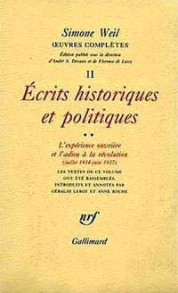 Oeuvres complètes, Volume 2, Ecrits historiques et politiques. Volume 2, L'expérience ouvrière et l'adieu à la révolution, juillet 1934-juin 1937