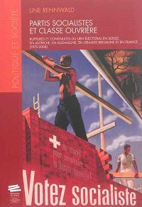 Partis socialistes et classe ouvrière : ruptures et continuités du lien électoral en Suisse, en Autriche, en Allemagne, en Grande-Bretagne et en France : 1970-2008