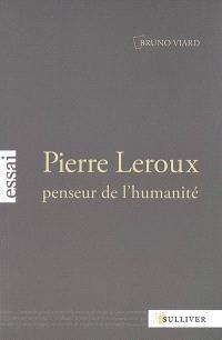 Pierre Leroux, penseur de l'humanité