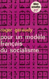 Pour un modèle français du socialisme