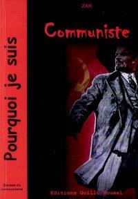 Pourquoi je suis communiste : genèse du communisme