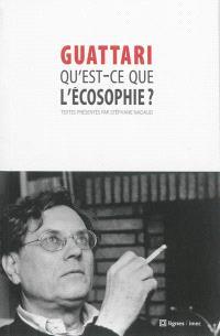 Qu'est-ce que l'écosophie ?